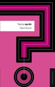 Vad är språk? (e-bok) av Mikael Parkvall