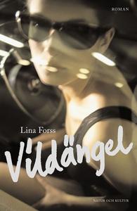 Vildängel (e-bok) av Lina Forss
