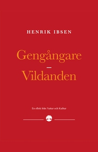 Gengångare/Vildanden (e-bok) av Henrik Ibsen
