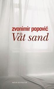 Våt sand (e-bok) av Zvonimir Popovic