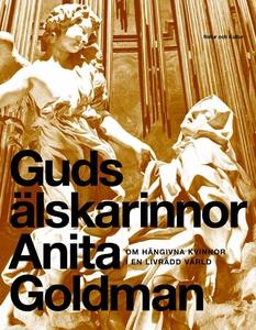 Guds älskarinnor (e-bok) av Anita Goldman
