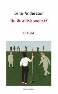 Du är alltså svensk? (e-bok) av Lena Andersson