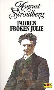 Fadren, Fröken Julie (e-bok) av August Strindbe