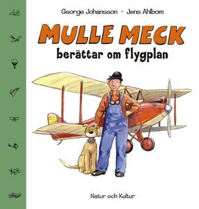 Mulle Meck berättar om flygplan (e-bok) av Geor
