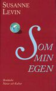 Som min egen (e-bok) av Susanne Levin