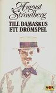 Till Damaskus Ett drömspel (e-bok) av August St