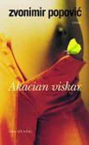 Akacian viskar (e-bok) av Zvonimir Popovic