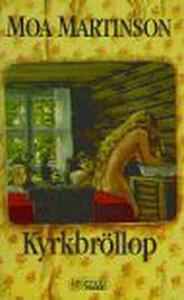 Kyrkbröllop (e-bok) av Moa Martinson