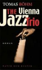 The Vienna Jazz Trio (e-bok) av Tomas Böhm