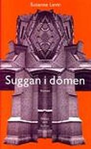 Suggan i dômen (e-bok) av Susanne Levin