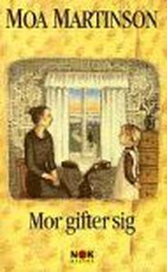 Mor gifter sig (e-bok) av Moa Martinson
