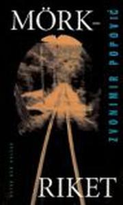 Mörkriket (e-bok) av Zvonimir Popovic