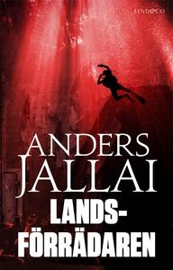 Landsförrädaren (e-bok) av Anders Jallai