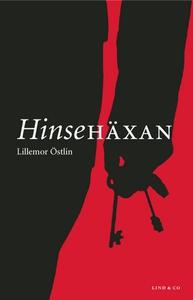 Hinsehäxan (e-bok) av Lillemor Östlin