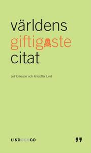 Världens giftigaste citat (e-bok) av Leif Eriks