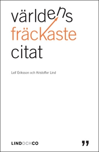 Världens fräckaste citat (e-bok) av Leif Erikss