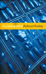 Du sköna nya värld (e-bok) av Aldous Huxley