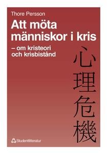 Att möta människor i kris (e-bok) av Thore Pers