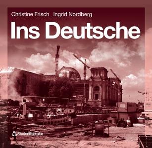 Ins Deutsche (e-bok) av Christine Frisch, Ingri