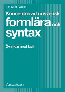 Koncentrerad nusvensk formlära och syntax : Övn