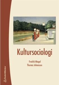 Kultursociologi (e-bok) av Thomas Johansson, Fr