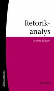 Retorikanalys (e-bok) av Bo Renberg