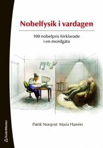 Nobelfysik i vardagen (e-bok) av Maria Hamrin ,