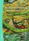 Hispanoamérica desde la alteridad