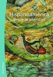 Hispanoamérica desde la alteridad (e-bok) av Ju