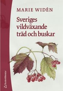 Sveriges vildväxande träd och buskar (e-bok) av
