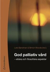God palliativ vård (e-bok) av Gunilla Silfverbe