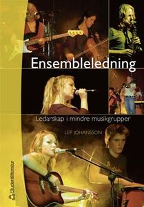 Ensembleledning (e-bok) av Leif Johansson