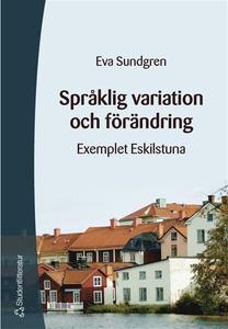 Språklig variation och förändring (e-bok) av Ev