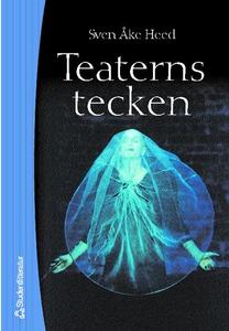 Teaterns tecken (e-bok) av Sven-Åke Heed