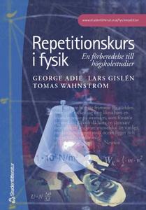 Repetitionskurs i fysik: en förberedelse till h