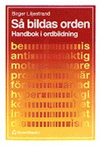 Så bildas orden: Handbok i ordbildning (e-bok)