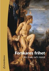 Forskares frihet: Om makt och moral (e-bok) av
