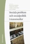 Sociala problem och socialpolitik i massmedier