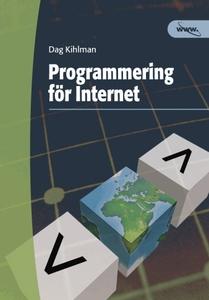 Programmering för internet (e-bok) av Dag Kihlm