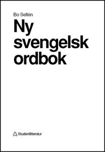 Ny svengelsk ordbok (e-bok) av Bo Seltén