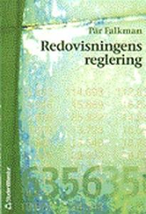Redovisningens reglering (e-bok) av Pär Falkman