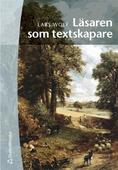 Läsaren som textskapare