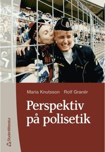 Perspektiv på polisetik (e-bok) av Rolf Granér,