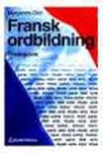 Fransk ordbildning: övningsbok (e-bok) av Marga