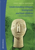 Understanding refugees, immigrants and their children: a psychological model