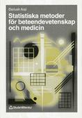 Statistiska metoder för beteendevetenskap och medicin