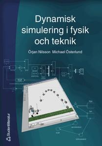 Dynamisk simulering i fysik och teknik (e-bok)