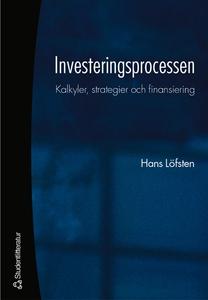 Investeringsprocessen (e-bok) av Hans Löfsten