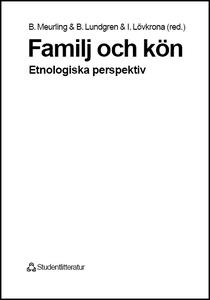 Familj och kön: etnologiska perspektiv (e-bok)