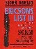 ERICSONS LIST III - SCAM med sju samurajer